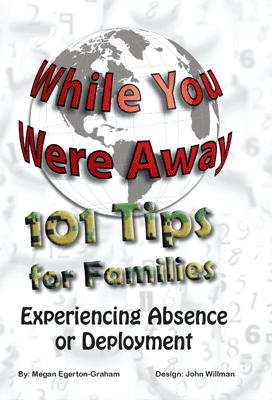 101 Tips For Military Famillies Experiencing Abscence or Deployment Cover