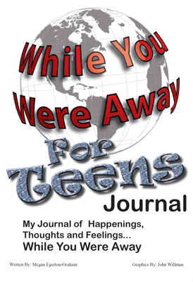 While You Were Away Teen Journal